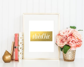 Très Chic - French Inspires Gold Foil Print Art