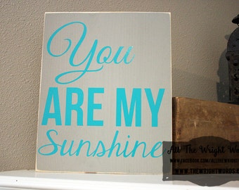 """12x14"""" You Are My Sunshine Wood Sign"""
