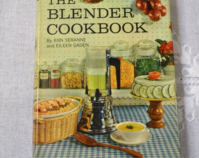 The Blender Cookbook 1961 Anne Serrane Eileen Gaden Vintage Book PanchosPorch