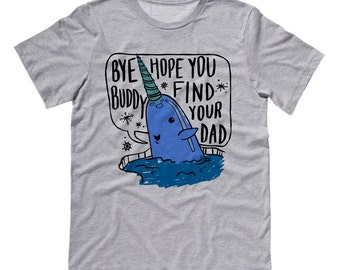 Mr. Narwhal Shirt, Elf Movie Shirt, Christmas Shirt, Buddy The Elf, Bye Buddy Holiday Shirt