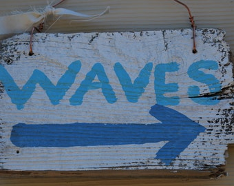 Waves sign, indoors/outdoors, fun, whimsy, charmming,