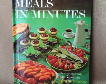 Vintage Cookbook, Meals in Minutes, 1963 Cookbook, Better Homes and Gardens, Retro Kitchen, Collectible Cookbooks,  Grandmas Cooking, Kitsch