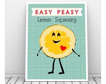 Easy Peasy Lemon Squeezy,  Instant Digital Download, Baby Nursery Decor, Lemon Decor, Nursery Art, Classroom Art, Yellow Nursery Art