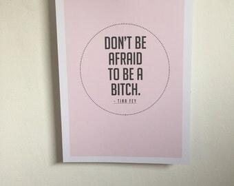 Tina Fey Art Quote Print