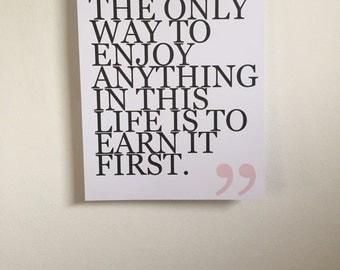 Earn It First quote art print