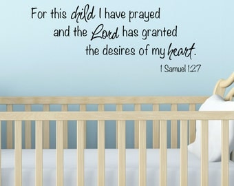 For This Child Wall Decal - Biblical Nursery Wall Decal - I have Prayed Wall - 1 Samuel Religious Nursery - New Baby Gift - Baptism