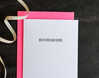 Soul Sister Best Friend Letterpress Card