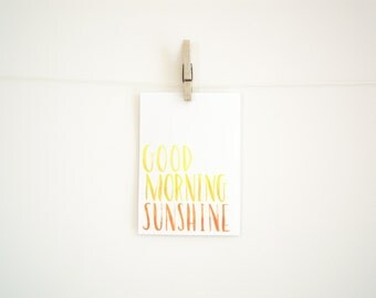 Hand Lettered Painted Print - Good Morning Sunshine - Water Color - 8 x 10