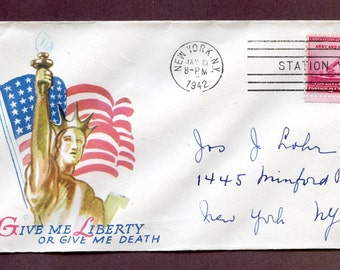 US 1942 Patriotic Cover w Jacques Minkus Cachet Give Me Liberty or Give Me Death Statue of Liberty & Flag New York PM America ~ 4356Pb