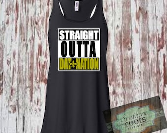 Straight Outta DAT NATION New Orleans SAINTS inspired tank