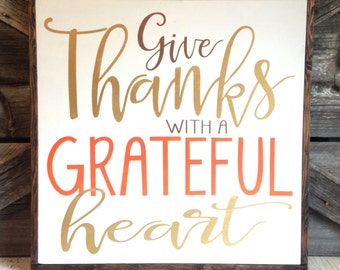 Give Thanks with a Grateful Heart | 25 x 25 | Fall Mantel Sign