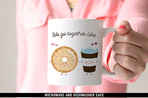 Coffee Mug We Go Together Like Donuts and Coffee Mug - Best Friends Coffee Mug