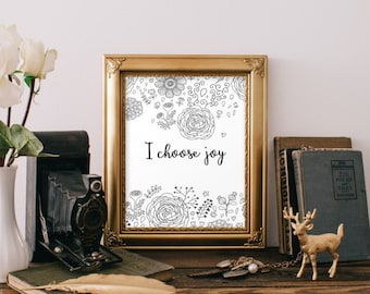 I Choose Joy Inspirational quote Wall art decor 8x10 Print Hand lettered calligraphy quote Wall art print Printable art Home decor BD-113