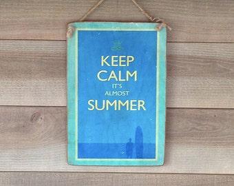 Keep Calm Summer - Decorative wood - print on wood - panel retro - wall plate Panel
