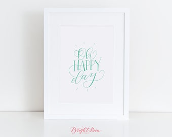 Oh Happy Day! | Calligraphy Wedding Sign