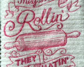 They See Me Rollin They Hatin Kitchen Dish Towel