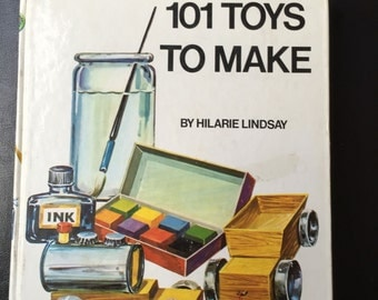 101 Toys to Make by Hilarie Lindsay. Make heaps of toys from recycled materials