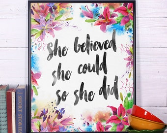 """Inspirational Print """"She Believed She Could So She Did"""" Typography Quote Home Decor Motivational Poster Wall Art Inspirational quote"""