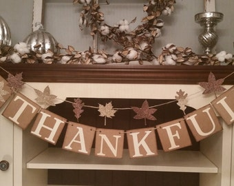 Thankful Banner, Thanksgiving Banner, Thanksgiving Garland, Thanksgiving Decor, Thanksgiving Decoration, Fall Decor, Fall Banners,