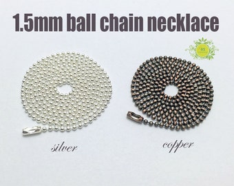 1.5mm Ball chains-Floating Locket Chain-1.5mm Ball Chain Necklace-Antique Ball chain 1.5mm silver plated-20pcs/lot-Choose color and length