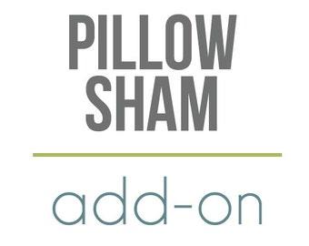 Pillow Sham Add-on