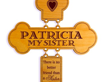 Valentines Day Gift to a Sister,Sister Gift for all Occasions, Sisters Decorative cross,Sister Birthday Gift,Brother to Sister Gift.