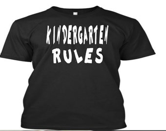 Kindergarten Rules Tshirt