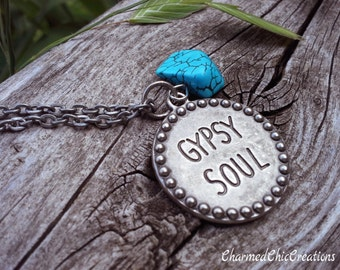 Gypsy Inspired, Gypsy Soul,  Stamped,  Pendant, Necklace, Boho Inspired, Necklace For Woman, Jewellery, Turquoise,  Stone