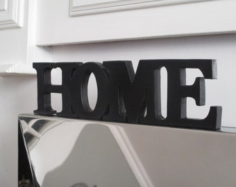 HOME sign - Large  freestanding black wooden HOME sign