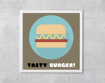 Tasty Burger Poster Print - Food Art - Art Print, More Sizes - 10x10 to 18x18 - Retro Classic Style, Funny Wordplay