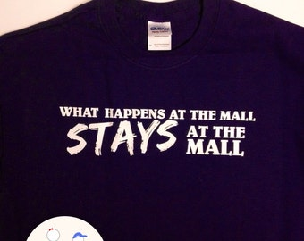 What Happens At The Mall Tee