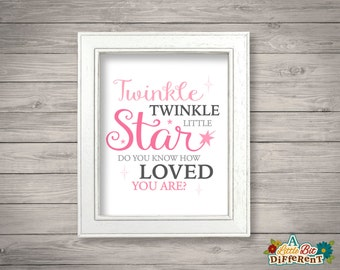 Twinkle twinkle little star do you know how loved you are? Pink - 8 x 10 printable (INSTANT DOWNLOAD) Girls Room Nursery Wall Art - Digital