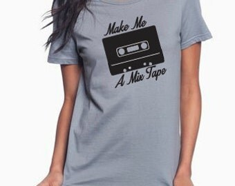 Make Me A Mixtape Shirt