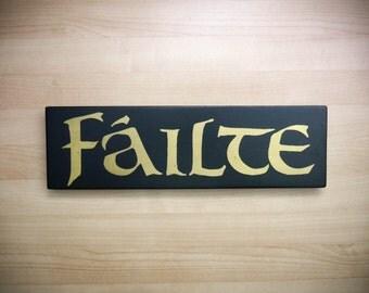 "Failte - Hand Painted Wood Sign - Irish - Gaelic - ""Welcome"""