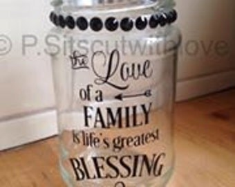 The Love of a family is lifes greatest blessing svg quote file