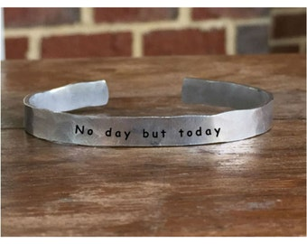 """No day but today - Outside Message Hand Stamped Cuff Stacking Bracelet Personalized 1/4"""" Adjustable Handmade"""