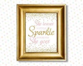 She leaves a little sparkle printable 8x10 (INSTANT DOWNLOAD) - She leaves a little sparkle wherever she goes - Printable nursery art PG1