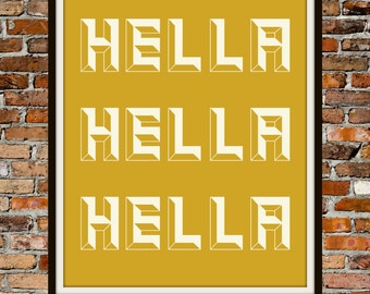 Hella in Yellow 8x10 - PRINTABLE Typography Art - Digital Typography Art -Typography Print - INSTANT DOWNLOAD