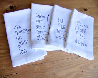 Cotton Napkins with a message  - Meal Time Whimsy - Table Manners - Hostess Gifts