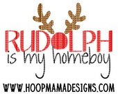 Rudolph Is My Homeboy - Christmas SVG DXF eps and png Files for Cutting Machines Cameo or Cricut