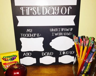 First Day and Last Day of School Wood Sign