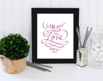 Printable Typography - All you need is love