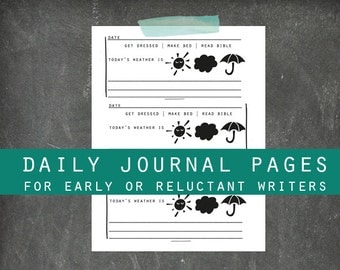 Daily Journal Pages | Printable | Homeschool | Pages for the early or reluctant writers