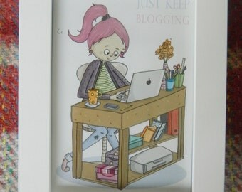 A6 'Just Keep Blogging' print