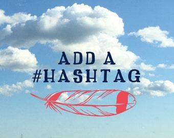 Add a Hashtag!