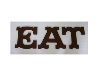 "EAT, Wooden Letters 12"" high- custom size & font available"