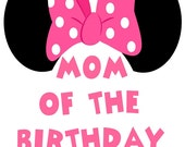 Minnie Mouse Iron On Transfer, Minnie Mouse Transfer, Minnie Mouse Iron On, Minnie Mouse Mommy of Birthday Girl