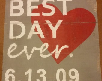 """Wedding Date """"Best Day Ever"""" Personalized Wood Sign"""