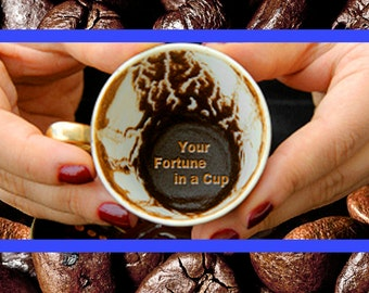Brief Psychic Reading with coffee cup