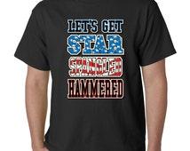 Lets Get Star Spangled Hammered USA Flag Colors Funny Shirt